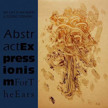 Abstract Expressionism For The Ears 3 LP